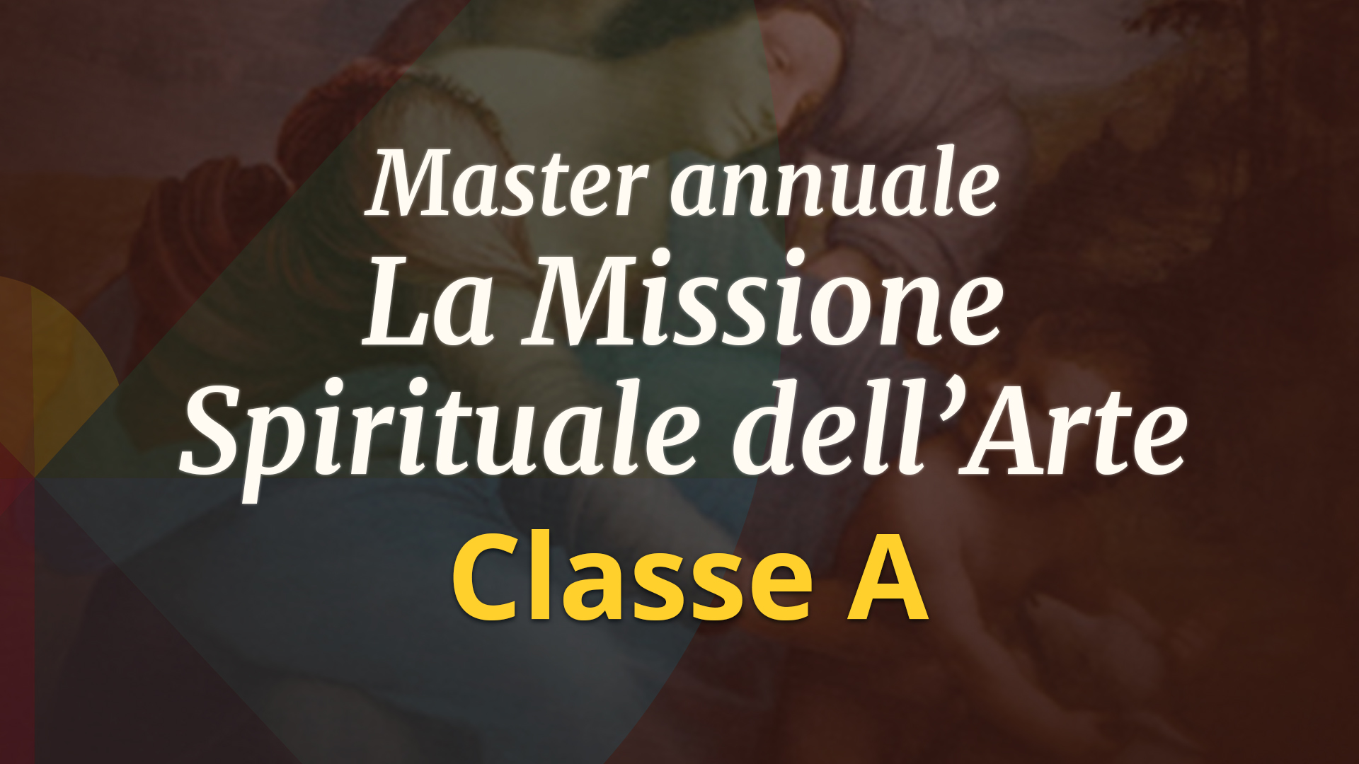 Master annuale per Artisti e per amanti dell'Arte – Classe A